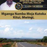 Mganga wa Mapenzi Kutoka Kitui, Mwingi, Makueni, Machakos, Mombasa na Tanga