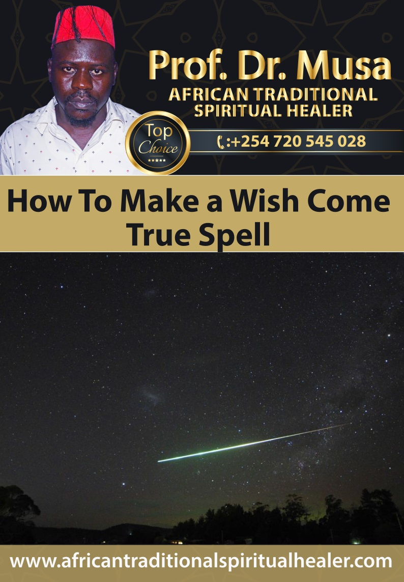 How To Make a Wish Come True Spell