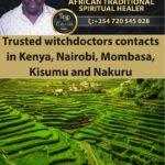 Trusted witchdoctors contacts in Kenya, Nairobi, Mombasa, Kisumu and Nakuru