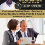 Professional Spiritual Healer Services in Kenya