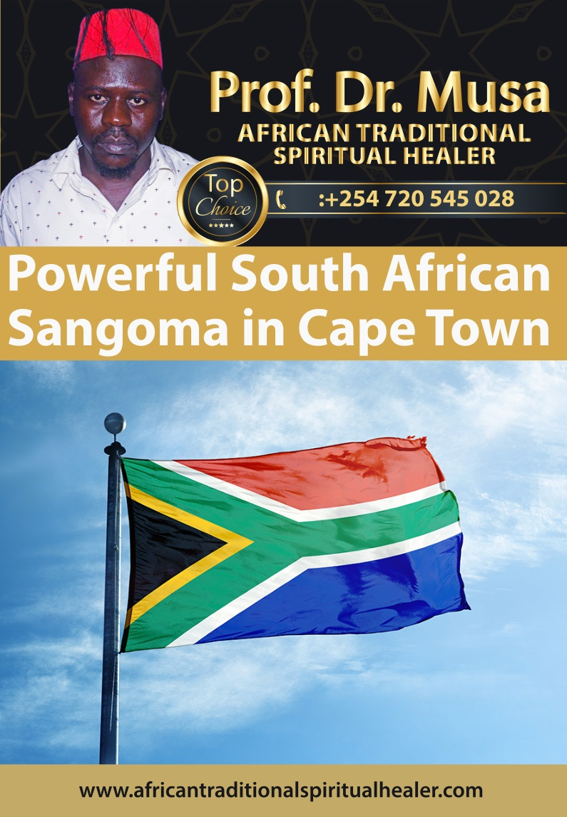 Powerful South African Sangoma in Cape Town, Pretoria, Durban and Johannesburg, South Africa