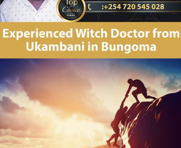 Experienced Witch Doctor from Ukambani in Bungoma