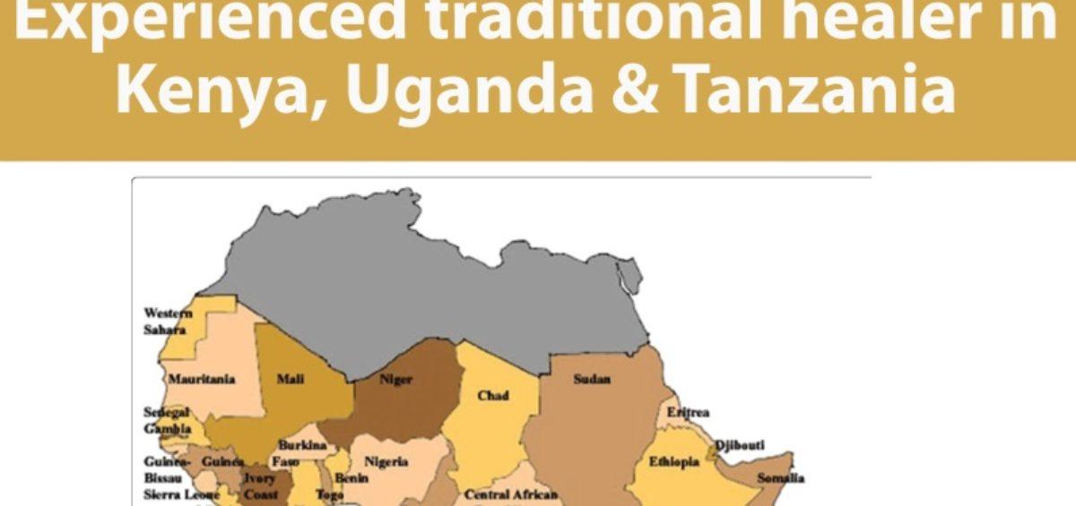 Experienced traditional healer in Kenya Uganda and Tanzania