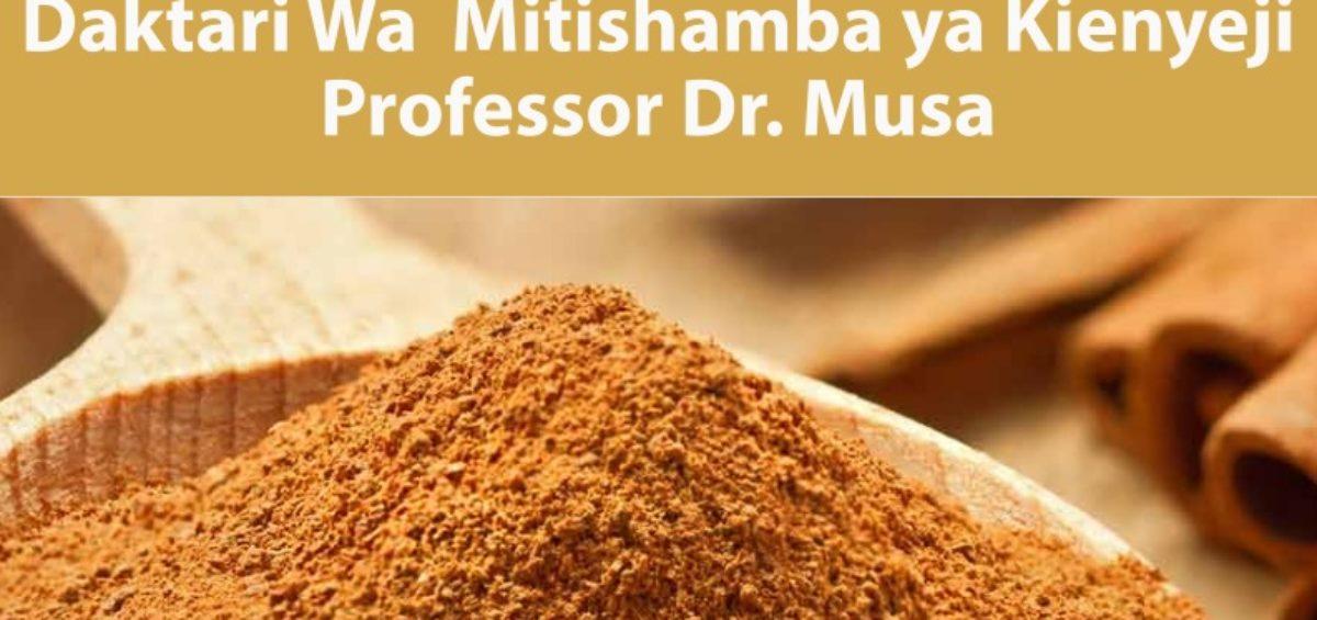 Daktari Wa Mitishamba ya Kienyeji Professor Dr. Musa