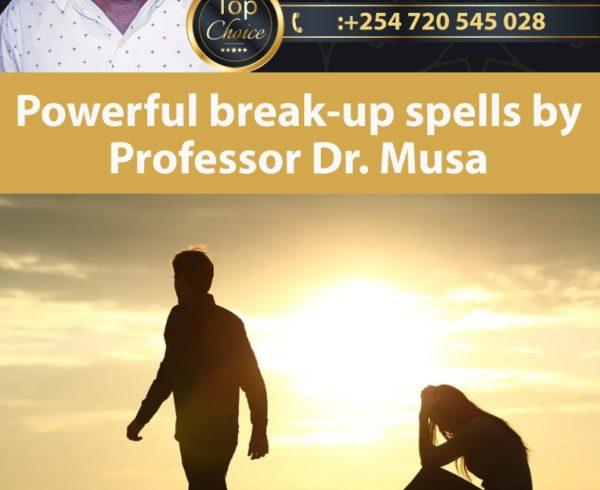 Powerful break-up spells by Professor Dr. Musa